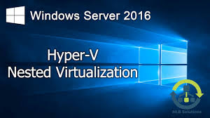 Kako konfigurisati – Windows Server 2016 Nested Virtualization